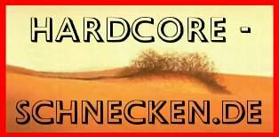 Nur mit dem Hardcore-Schnecken.de Logo bist DU Online !      [ Startseite Muster Ansicht ]